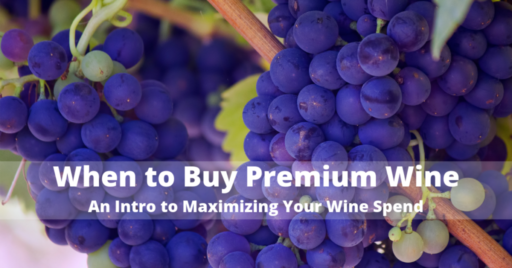 When to Buy Premium Wine