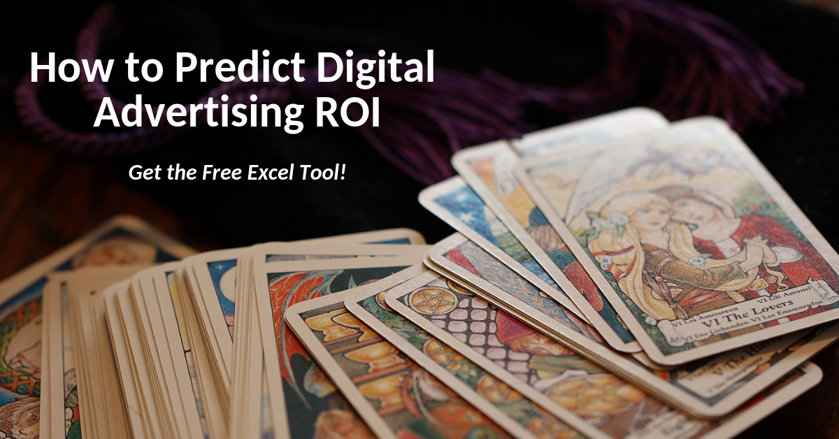How to Predict Digital Advertising ROI